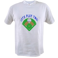Let's Play Two Baseball Value T-shirt