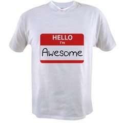 Hello, I'm Awesome Value T-shirt