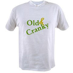 Old & Cranky Value T-shirt
