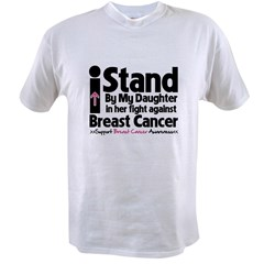 StandDaughterBreastCancer Value T-shirt