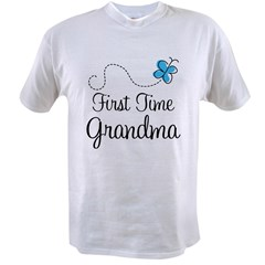 First Time Grandma Value T-shirt