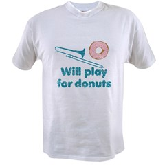Will Play Trombone for Donuts Value T-shirt