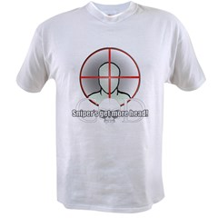 Snipers get more head Value T-shirt