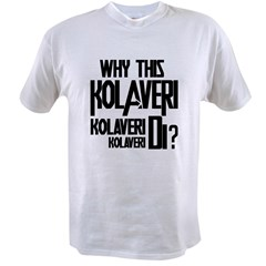 Why This Kolaveri Di? Value T-shirt