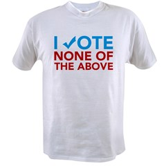 None of the Above Value T-shirt