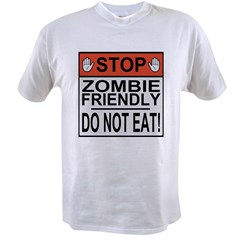 Stop Zombie Friendly Do Not Ea Value T-shirt
