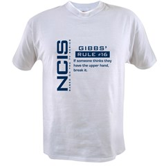 NCIS Gibbs' Rule #16 Value T-shirt