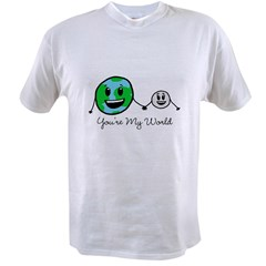 You're My World Value T-shirt