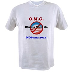 OMG Obama Must Go Value T-shirt