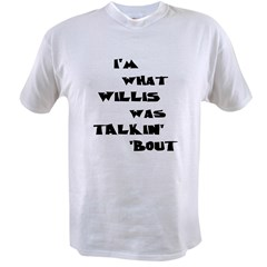 willis5 Value T-shirt