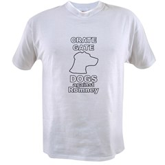 Dogs Against Mitt Romney Crate Gate Value T-shirt