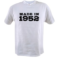 Made In 1952 Value T-shirt
