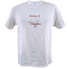 Brother of Twinadoes Value T-shirt