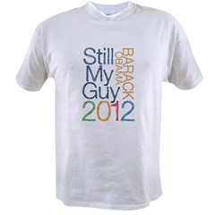 Still My Guy OBAMA Value T-shirt