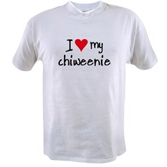 I LOVE MY Chiweenie Value T-shirt