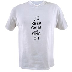 Keep Calm and Sing On Value T-shirt