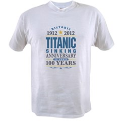 Titanic Sinking Anniversary Value T-shirt