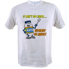 Cinco Without De Mayo Value T-shirt