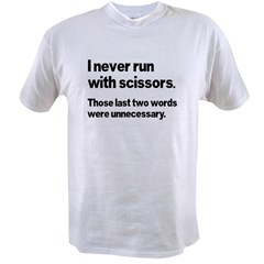 I Never Run Value T-shirt