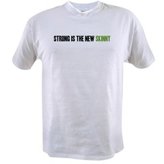 Strong is the New Skinny - Headline Value T-shirt