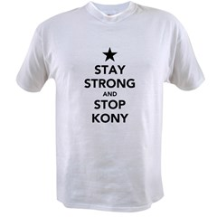 STAY STRONG AND STOP KONY Value T-shirt