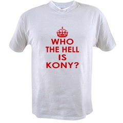 Who The Hell Is Kony? Value T-shirt