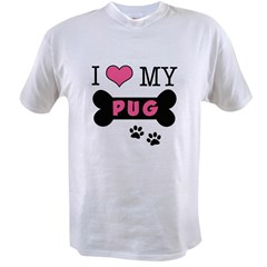 I Love My Pug Value T-shirt