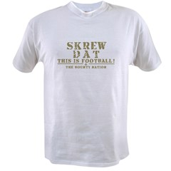 skrew dat Value T-shirt