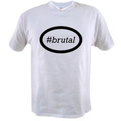 #brutal Value T-shirt
