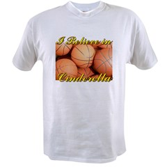 I believe in cinderella- Col Value T-shirt