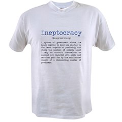 INEPTOCRACY Value T-shirt