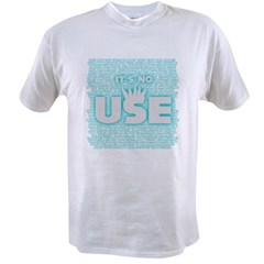 SOS10 - 'It's No Use' Fitted Value T-shirt