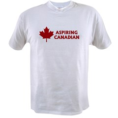 Aspiring Canadian Value T-shirt