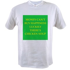chicken soup Value T-shirt