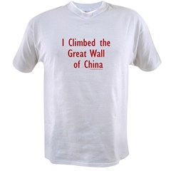 I Climbed Great Wall of China - Value T-shirt