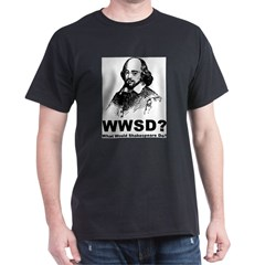 What Would Shakespeare Do Dark T-Shirt