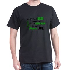 Hero I Never Knew 1 (Mom) Dark T-Shirt