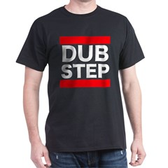 DUBSTEP_cafepress.psd Dark T-Shirt
