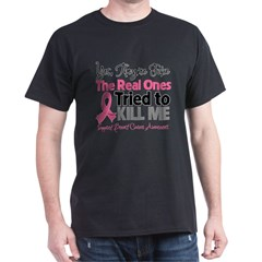 Breast Cancer Fake Dark T-Shirt