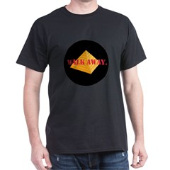 Walk Away Dark T-Shirt