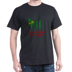 Elf Ninny-Muggins Dark T-Shirt