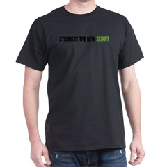 Strong is the New Skinny - Headline Dark T-Shirt