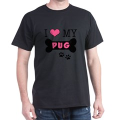 I Love My Pug Dark T-Shirt