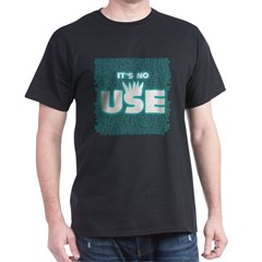 SOS10 - 'It's No Use' Fitted Dark T-Shirt
