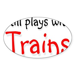 Still plays with Trains Rectangle Sticker (Oval 50 pk)