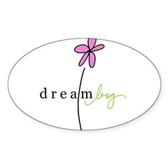 Dream Big Rectangle Sticker (Oval 50 pk)