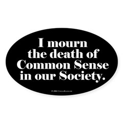 Common Sense Died Rectangle Sticker (Oval 50 pk)