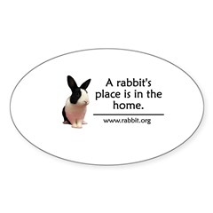 A rabbits place is in the hom Oval Sticker (Oval 50 pk)