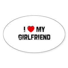 I * My Girlfriend Rectangle Sticker (Oval 50 pk)