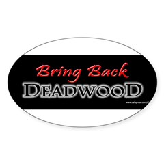 Bring Back DEADWOOD Sticker (Oval 50 pk)